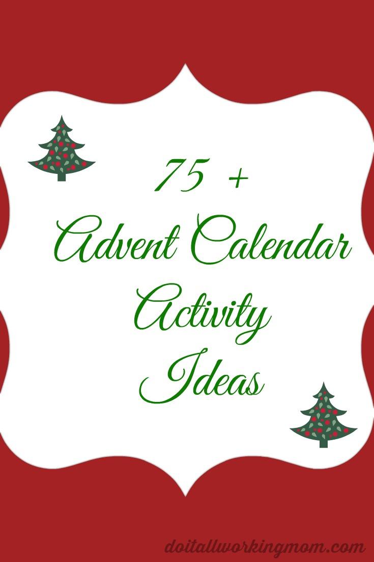 Christmas Calendar Ideas Early Years : Advent calendar activity ideas do it all working mom