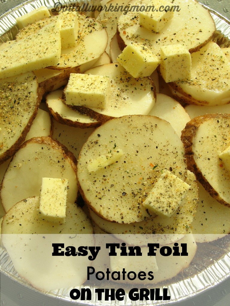 Do It All Working Mom - Tin Foil Potatoes