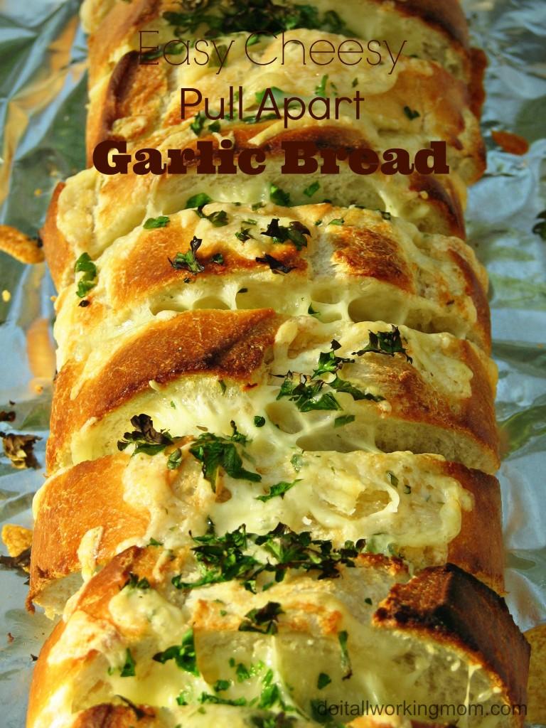 Do It All Working Mom - Easy Cheesy Pull Apart Garlic Bread