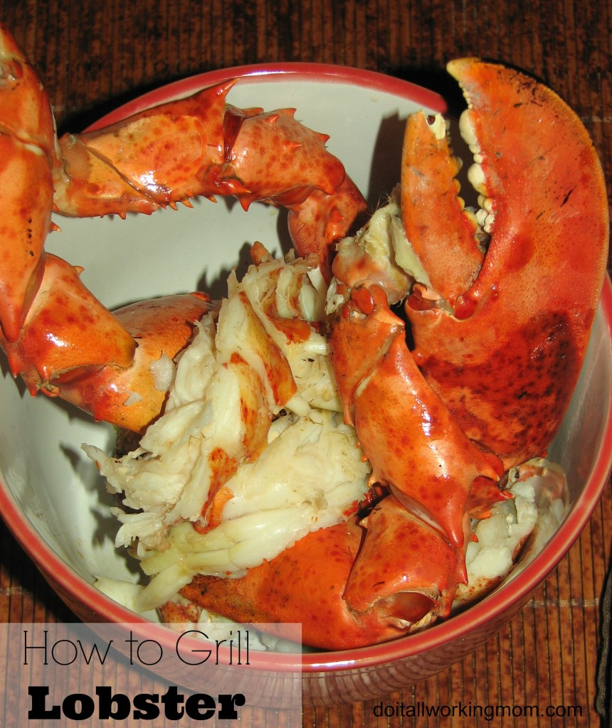 Do It All Working Mom - How to grill lobster