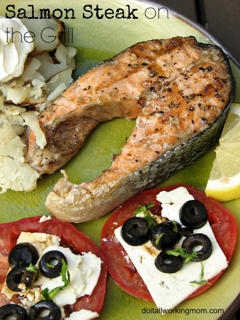 Do It All Working Mom - Salmon Steak on the Grill