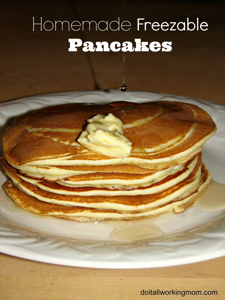 Do It All Working Mom - Homemade Freezable Pancakes