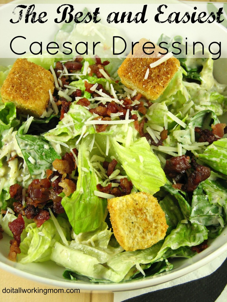 Do It All Working Mom - Caesar Dressing