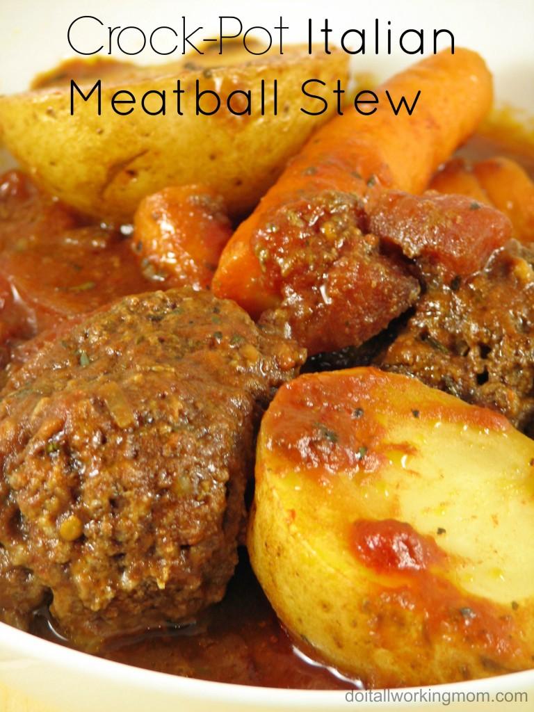 Do It All Working Mom - Crockpot Italian meatball stew