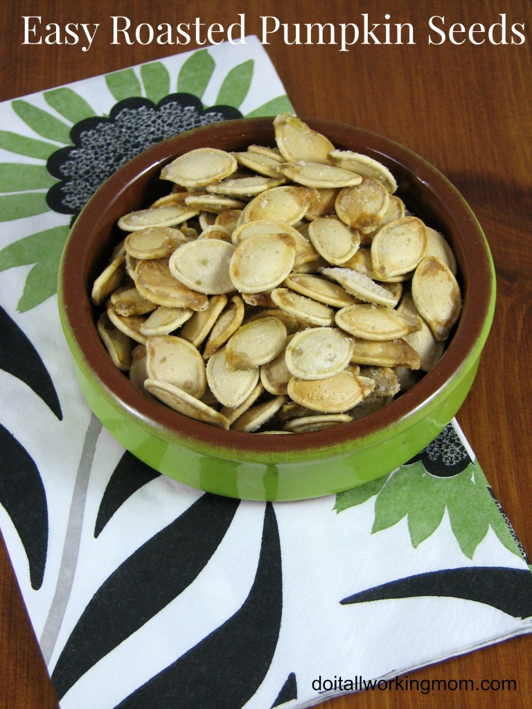 Do It All Working Mom - Easy Roasted Pumpkin Seeds
