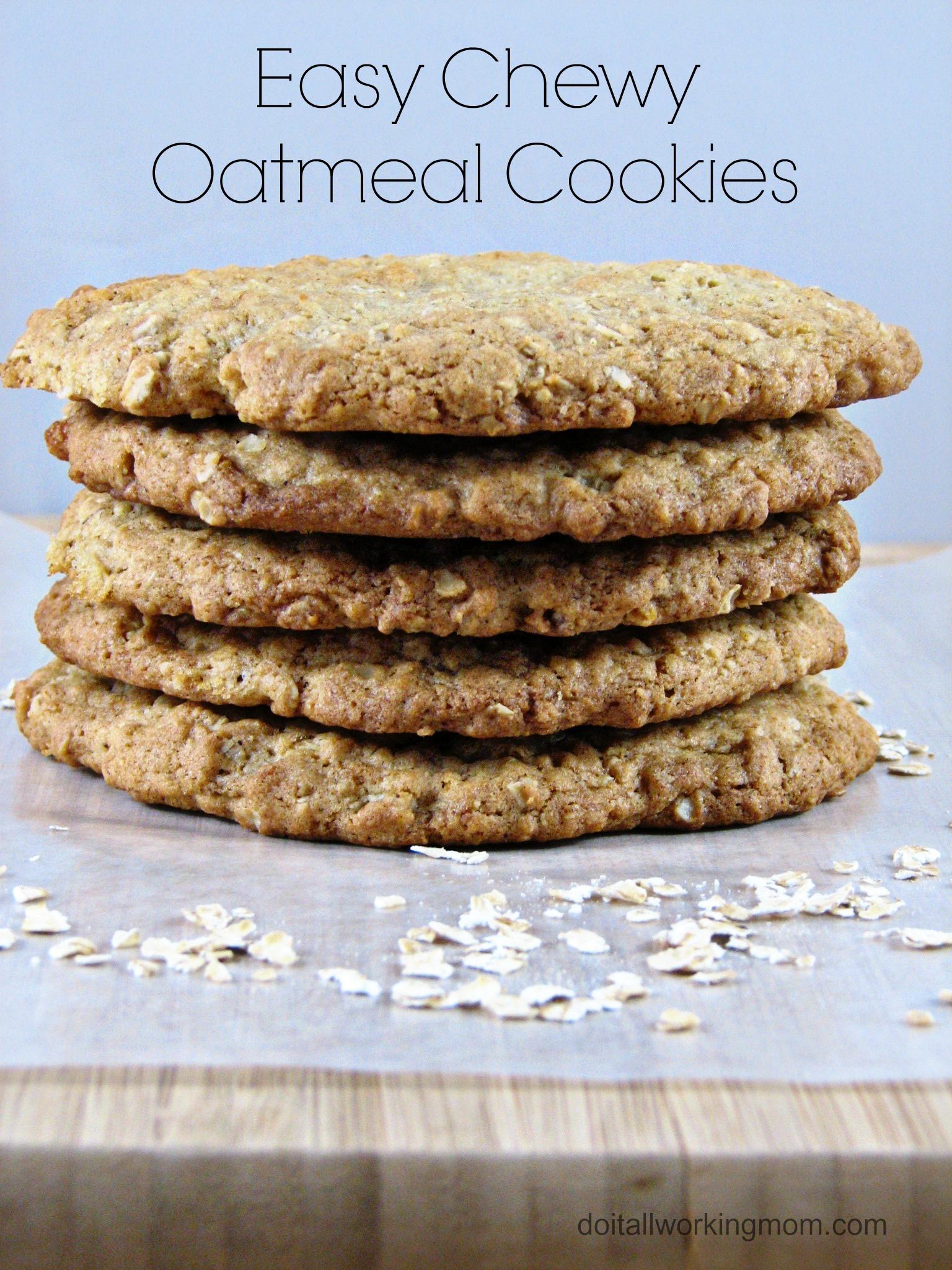 Easy Chewy Oatmeal Cookies